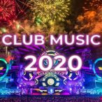 club-music-mix-2020-–-best-remixes-&-mashups-of-popular-songs-2020