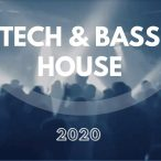 mix-tech-house-&-bass-house-2020